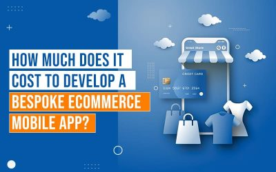 How Much Does it Cost to Develop-a-Bespoke eCommerce Mobile-App