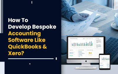 How To Develop Bespoke Accounting Software Like QuickBooks and Xero