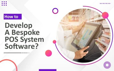 How to Develop A Bespoke POS System Software