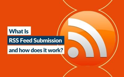 What is RSS Feed submission and how does it work?