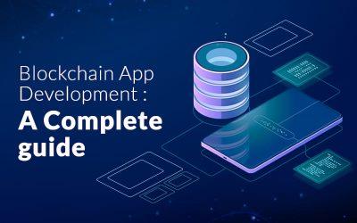 Blockchain-App-Development - A-Complete-guide
