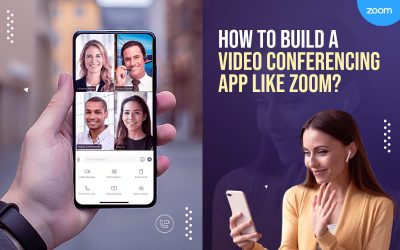 How To Build A Video Conferencing App Like Zoom