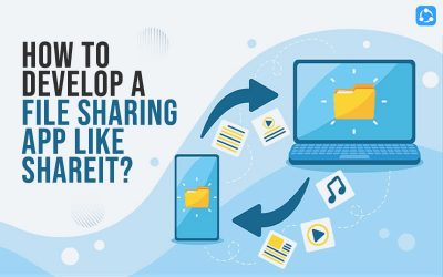 How to develop a file sharing app like ShareIT