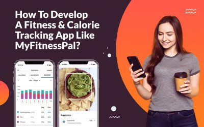 How-To-Develop-A-Fitness-&-Calorie-Tracking-App-Like-MyFitnessPal