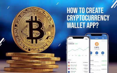 How To Create Cryptocurrency Wallet App?
