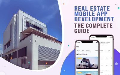 Real Estate Mobile App Development The Complete Guide